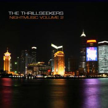 The Thrillseekers - Night Music Volume 2 (2007)