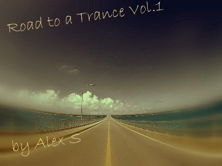 Road To a Trance Vol.1