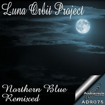Luna Orbit Project-Northern Blue Remixed