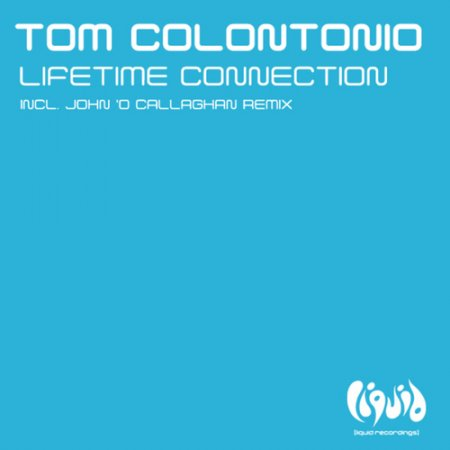 Tom Colontonio - Lifetime Connection / Inspirari Melodia (LQ 111) WEB