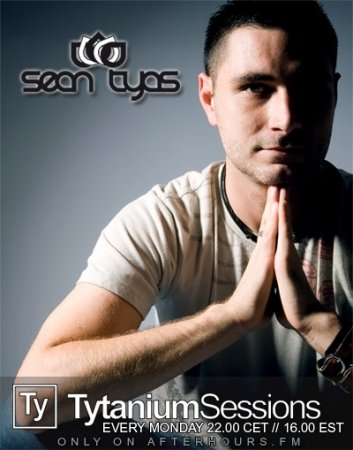 Sean Tyas - Tytanium Sessions 029 (18-01-2010)
