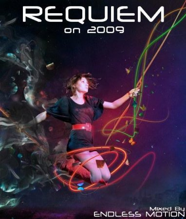 Requiem on 2009 (Mixed By Endless Motion)