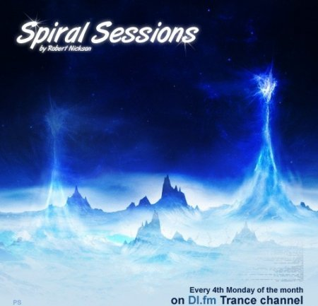 Robert Nickson - Spiral Sessions (February 2010) (22-02-2010)