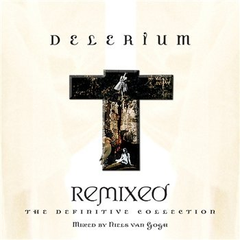 Delerium - Remixed: The Definitive Collection (2010)