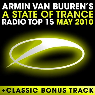 A State Of Trance: Radio Top 15 May 2010 MP3 › Торрент
