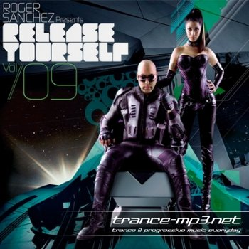 Roger Sanchez Presents Release Yourself Volume 09 (2010)
