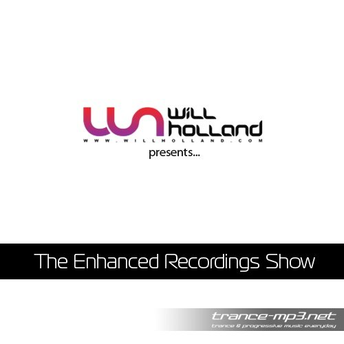 Will Holland - The Enhanced Recordings Show November 2010 Incl Daniel Kandi B2B Phillip Alpha Guestmix-(DI.FM)-2010-11-01