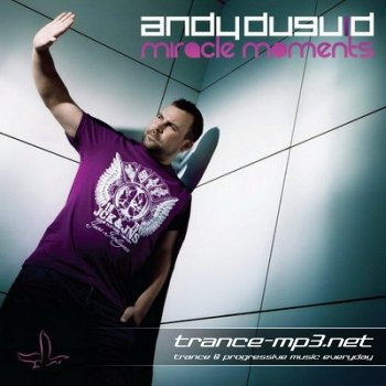 Miracle Moments (Mixed by Andy Duguid) (2010)