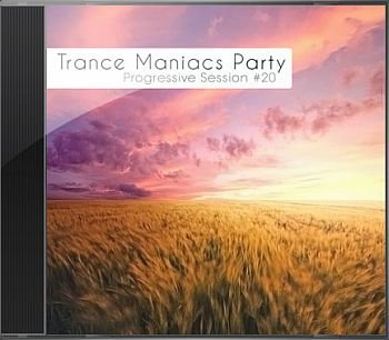 Trance Maniacs Party: Progressive Session #20