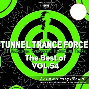 Tunnel Trance Force - The Best Of Vol 54 (2010)