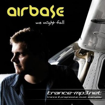 Airbase - We Might Fal (2011)