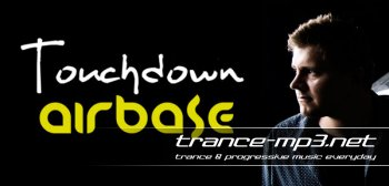 Airbase presents - Touchdown Airbase 040 03-08-2011