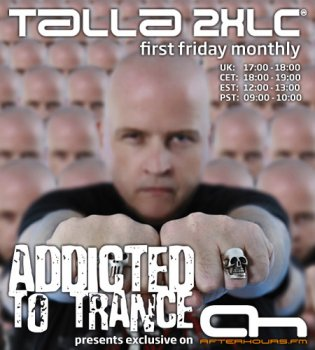 Talla 2XLC - Addicted to Trance August 05-08-2011