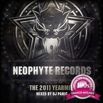 Neophyte Records Yearmix 2011 (Mixed By Dj Panic) (2012)