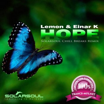 Lemon & Einar K - Hope (Solarsoul Chill Breaks Remix) (2012)