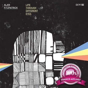 Alan Fitzpatrick - Life Through Different Eyes (2012)