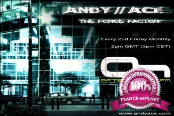 Andy Ace - The Force Factor 052 08-06-2012