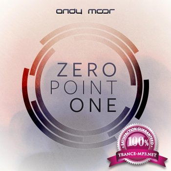 Andy Moor - Zero Point One (Album)