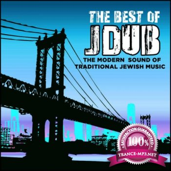 VA - The Best of Jdub: The Modern Sound of Traditional Jewish Music (2012)