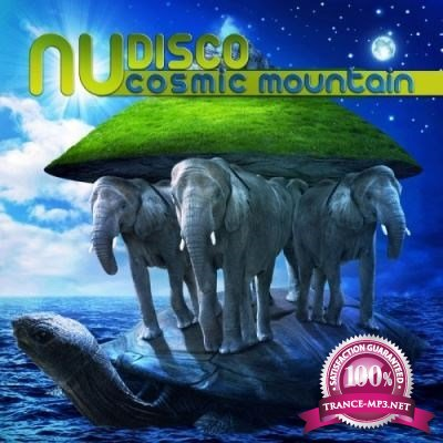 Nu Disco Cosmic Mountain [2013]