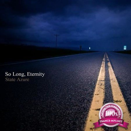 State Azure – So Long, Eternity (2013)
