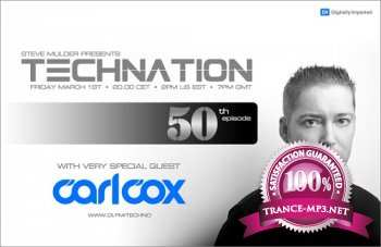 Steve Mulder - Technation 050 (2013-03-01) (guest Carl Cox)