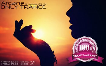 Arcane - Only Trance (Episode 106)