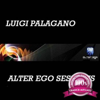 Luigi Palagano - Alter Ego Sessions (May 2013) (10-05-2013)