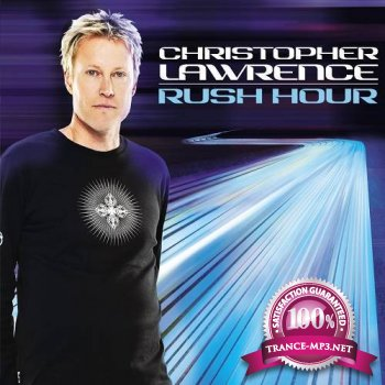 Christopher Lawrence - Rush Hour 063 (guest Nick Sentience) (11-06-2013)