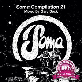 Soma Compilation 21: Mixed by Gary Beck (2013)