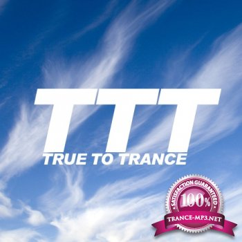 Ronski Speed - True to Trance (August 2013 mix) (2013-08-21)