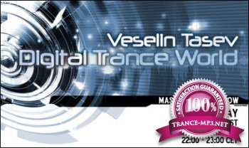 Veselin Tasev - Digital Trance World 284 (25-08-2013)