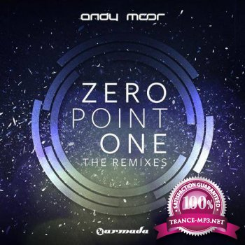 Andy Moor - Zero Point One (The Remixes: Extended Versions)