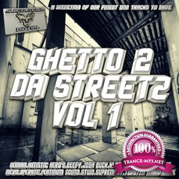 Ghetto 2 Da Streetz Vol.1 (2013)
