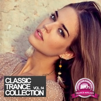 VA - Classic Trance Collection Vol.14 (2014)