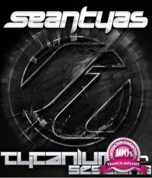 Sean Tyas & Will Atkinson - Tytanium Sessions 213 (2014-05-05)