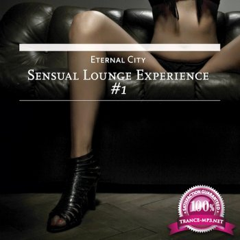 Eternal City - Sensual Lounge Experience #1 (2014)