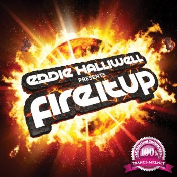 Eddie Halliwell - Fire It Up 261 (2014-06-30)