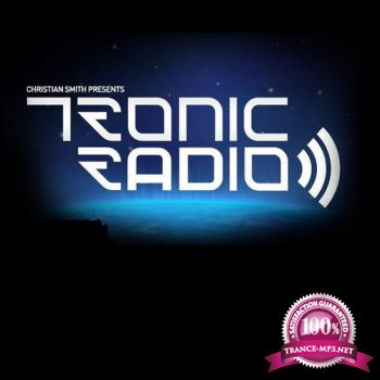 Christian Smith & Kevin Saunderson - Tronic Radio 105 (2014-07-31)
