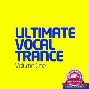 VA - Ultimate Vocal Trance Volume One (2014)