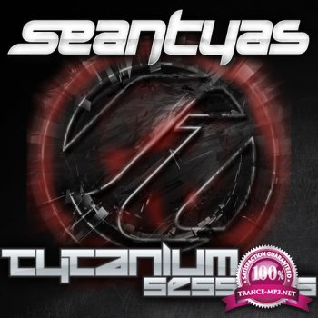 Sean Tyas, Johnny Yono, Dan Stone - Tytanium Sessions 218 (2014-09-22)