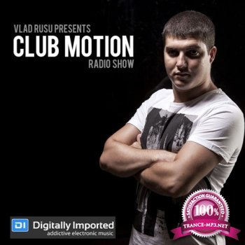 Vlad Rusu - Club Motion 169 (2014-10-21)