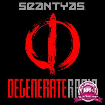 Sean Tyas - Degenerate Radio 002 (2014-12-22)