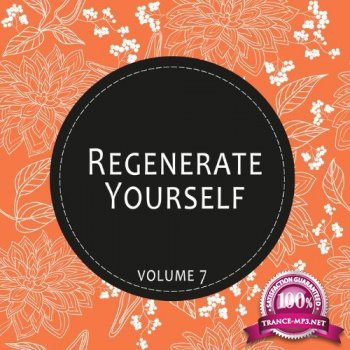 Regenerate Yourself, Vol. 07 (2014)