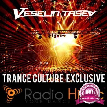 Veselin Tasev - Trance Culture 2015-Exclusive (2015-04-08)
