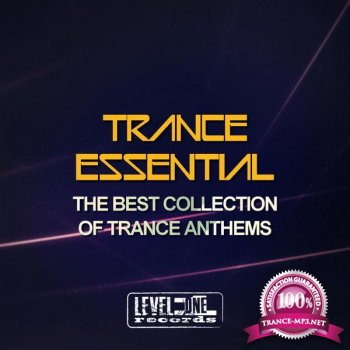 Trance Essential (The Best Collection of Trance Anthems) (2015)