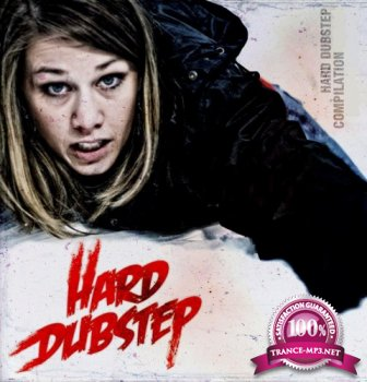Hard Dubstep Vol 13 (2015)