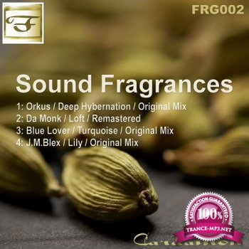 Orkus & Da Monk & Blue Lover & J.m.blex - Sound Fragrances