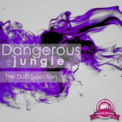 Dangerous Jungle: The Dub Selection (2015)