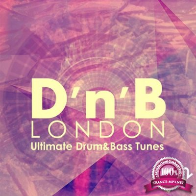 D'n'B London: Ultimate Drum&Bass Tunes, Vol. 2 (2015)